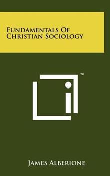 Hardcover Fundamentals of Christian Sociology Book