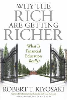 Rich Dad's why the rich get richer