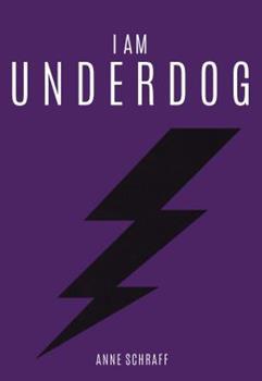 I Am Underdog 1622509005 Book Cover