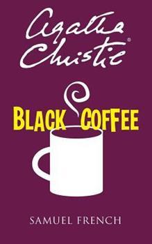 Black Coffee - Book #7 of the Hercule Poirot