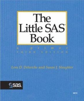 Paperback The Little SAS Book : A Primer, Third Edition Book