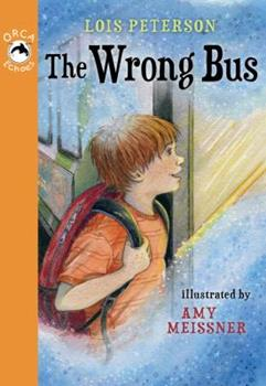 The Wrong Bus - Book  of the Orca Echoes