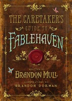 Caretaker's Guide to Fablehaven 1629720917 Book Cover