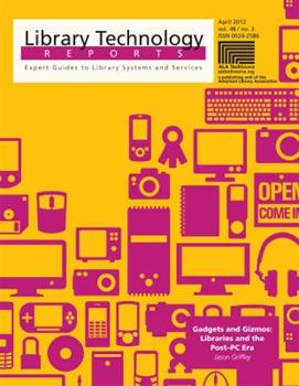 Single Issue Magazine Gadgets and Gizmos: Libraries and the Post-PC Era Book