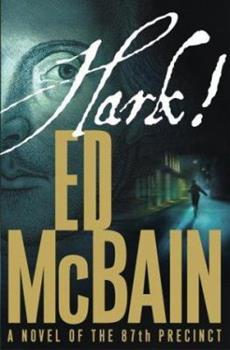 Hark! - Book #54 of the 87th Precinct