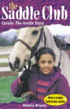 Paperback The Saddle Club - Carole: the Inside Stroy Book