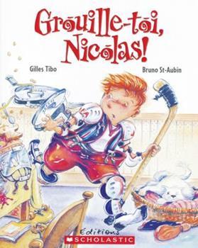 Grouille-toi, Nicolas! - Book  of the Nicolas