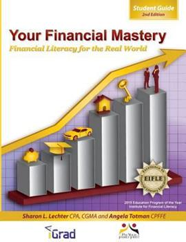 Your Financial Mastery: Financial Literacy for the Real World 0983733961 Book Cover