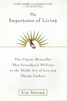 The Importance of Living - Book  of the Writing In Asia