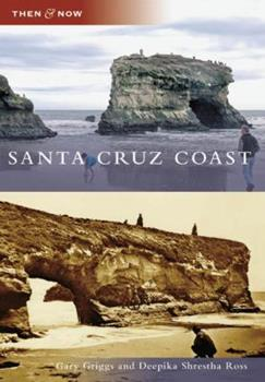 Santa Cruz Coast - Book  of the  and Now