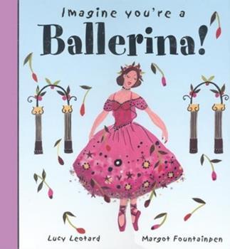 Imagine You're a Ballerina 1554510201 Book Cover