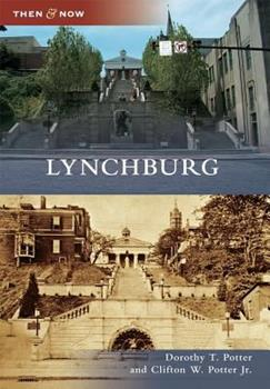 Lynchburg - Book  of the  and Now