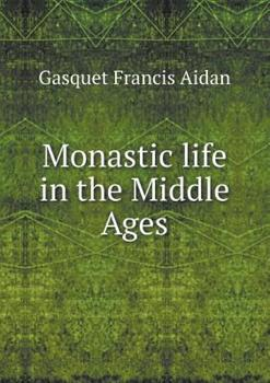 Paperback Monastic Life in the Middle Ages Book