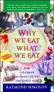 Why We Eat What We Eat: How Columbus Changed the Way the World Eats 0671797913 Book Cover