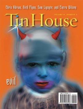 Tin House: Evil 0977698947 Book Cover