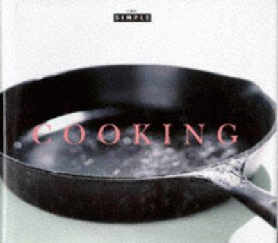 Chic Simple: Cooking (Chic Simple) 0500016380 Book Cover