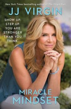 Hardcover Miracle Mindset: A Mother, Her Son, and Life's Hardest Lessons Book