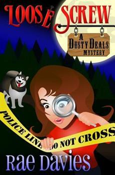 Loose Screw: Dusty Deals Mystery Mystery Series: Book 1 1495933563 Book Cover