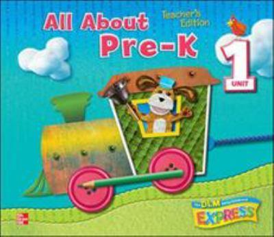 Spiral-bound DLM Early Childhood Express, Teacher's Edition Unit 1 All About Pre-K (EARLY CHILDHOOD STUDY) Book