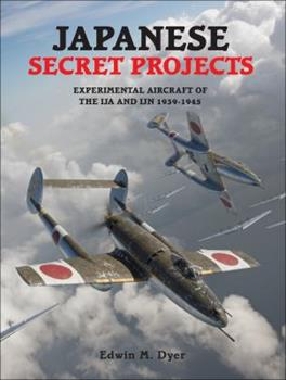 Japanese Secret Projects - Book  of the Secret Projects