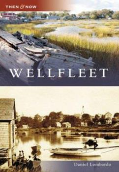 Wellfleet - Book  of the  and Now