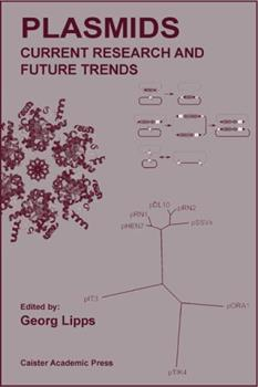 Hardcover Plasmids: Current Research and Future Trends Book