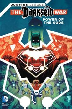 Justice League: The Darkseid War - Power of the Gods - Book #8.5 of the Justice League 2011