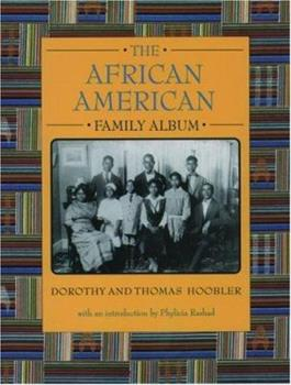The African American Family Album (The American Family Albums) 0195094603 Book Cover
