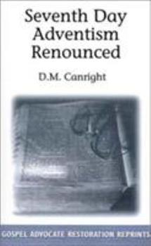 Paperback Seventh Day Adventism Renounced Book