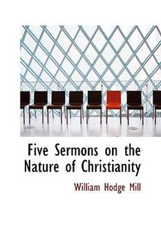 Paperback Five Sermons on the Nature of Christianity Book