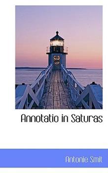 Paperback Annotatio in Saturas Book