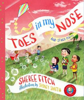 Toes in My Nose: And Other Poems 155109939X Book Cover