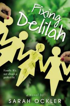 Fixing Delilah 0316052094 Book Cover