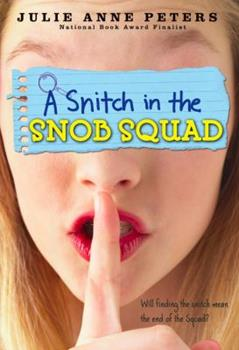 A Snitch in the Snob Squad 0316008141 Book Cover