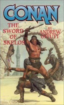 Conan: The Sword of Skelos (Conan) - Book  of the Conan the Barbarian