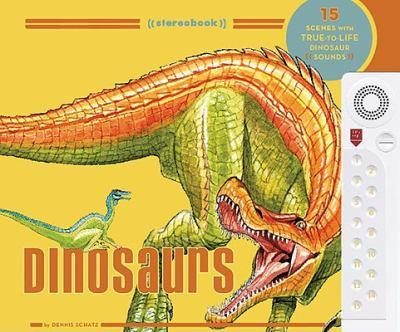 Stereobook: Dinosaurs 0811864669 Book Cover