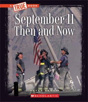 Library Binding September 11 Then and Now (True Books) Book