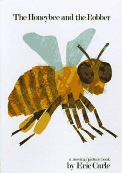 Hardcover The Honeybee and the Robber Book