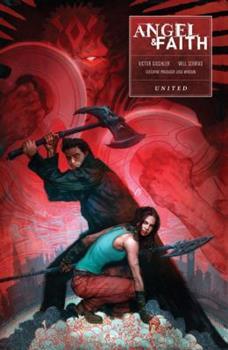 Angel & Faith: United - Book  of the Buffyverse: Season 10