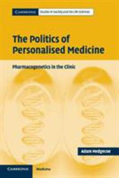 Paperback The Politics of Personalised Medicine Book