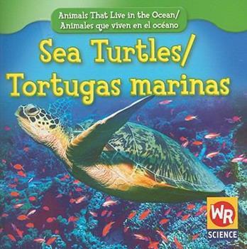 Sea Turtles/Tortugas Marinas - Book  of the Animals That Live in the Ocean / Animales que Viven en el Océano