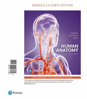 Loose Leaf Human Anatomy, Books a la Carte Edition Book
