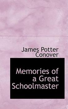 Paperback Memories of a Great Schoolmaster Book