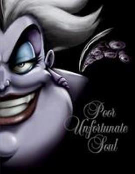 Poor Unfortunate Soul: A Tale of the Sea Witch - Book #3 of the Villains