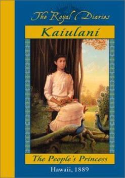 Kaiulani: The People's Princess, Hawaii, 1889 - Book  of the Royal Diaries