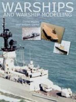 Warships and Warship Modelling 1591149282 Book Cover