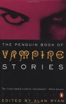 Vampires: Two Centuries of Great Vampire Stories 0140109870 Book Cover