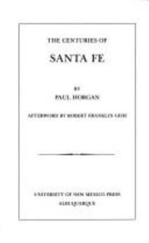 Centuries of Santa Fe 0826314910 Book Cover