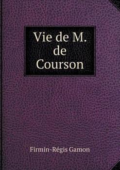 Paperback Vie de M. de Courson Book
