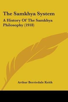 Paperback The Samkhya System: A History Of The Samkhya Philosophy (1918) Book